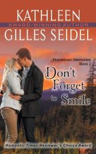 Don't Forget to Smile (Hometown Memories, Book 2)