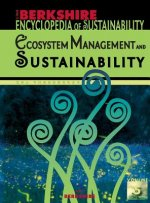 Berkshire Encyclopedia of Sustainability 5/10: Ecosystem Management and Sustainability