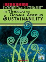 Berkshire Encyclopedia of Sustainability 8/10: The Americas and Oceania - Assessing Sustainability