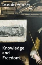 Knowledge and Freedom: Essays in German Idealism
