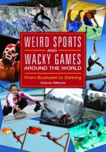 Weird Sports and Wacky Games Around the World