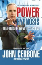 POWER HYPNOSIS: The Future of Hypnotic Sessions