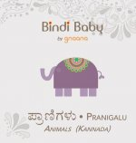 Bindi Baby Animals (Kannada): A Beginner Language Book for Kannada Kids