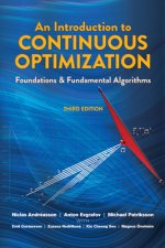 Introduction to Continuous Optimization: Foundations and Fundamental Algorithms