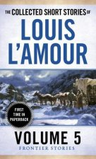 Collected Short Stories of Louis L'Amour, Volume 5