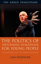 Politics of Performing Shakespeare for Young People