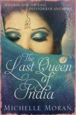 Last Queen Of India