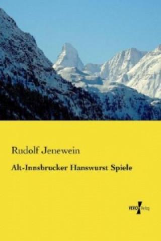 Alt-Innsbrucker Hanswurst Spiele