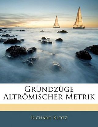 Grundzüge Altrömischer Metrik