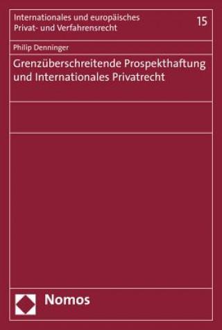 Grenzüberschreitende Prospekthaftung und Internationales Privatrecht
