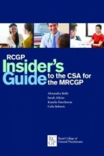 RCGP Insider's Guide to the CSA for the MRCGP