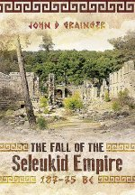 Fall of the Seleukid Empire 187-75 BC