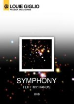 Symphony I Lift My Hands