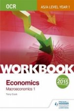 OCR A-Level/as Economics Workbook: Macroeconomics 1