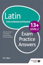 Latin for Common Entrance 13+ Exam Practice Answers Level 2