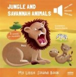Jungle and Savannah Animals (My Little Sound Book)