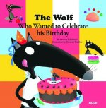 Wolf Who Celebrated His Birthday