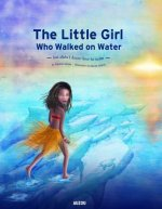 Little Girl Who Walked on Water