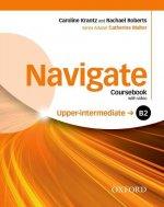 Navigate: B2 Upper-Intermediate: Coursebook, e-book and Oxford Online Skills Program