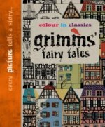 Colour in Classics: Grimm's Fairy Tales