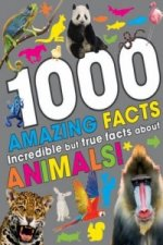 1000 Amazing Facts About Animals