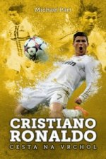 Cristiano Ronaldo Cesta na vrchol