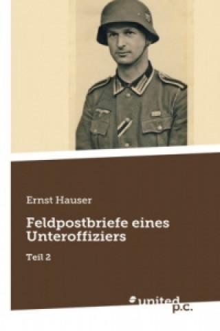 Feldpostbriefe eines Unteroffiziers