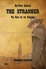 The Stranger - The Hunt for the Unknown - Roadmovie-Western