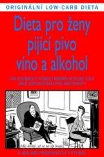 Dieta pro ženy pijícího pivo, víno a alkohol