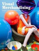 Visual Merchandising, Third edition