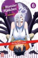 Die Monster Mädchen. Bd.6