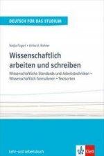 Wissenschaftlich arbeiten und schreiben - Lehr- und Arbeitsbuch