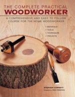 Complete Practical Woodworker