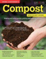 Compost (Home Gardener's Specialist Guide)