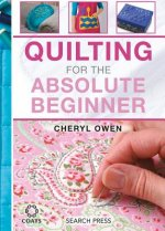 Quilting for the Absolute Beginner