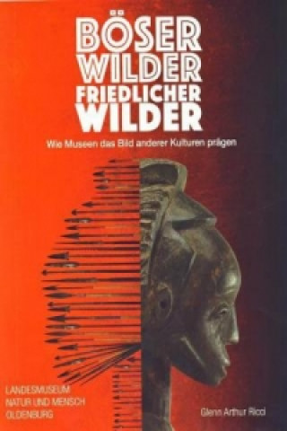 Böser Wilder, friedlicher Wilder