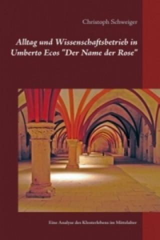 Alltag und Wissenschaftsbetrieb in Umberto Ecos Der Name der Rose