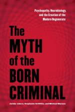 Myth of the Born Criminal