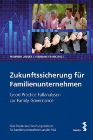 Zukunftssicherung für Familienunternehmen