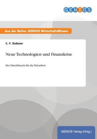 Neue Technologien und Finanzkrise