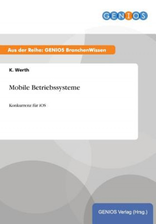 Mobile Betriebssysteme