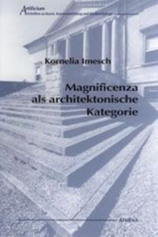 Magnificenza als architektonische Kategorie