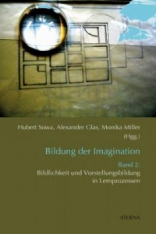 Bildung der Imagination. Bd.2