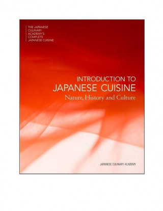Japanese Culinary Academy's Complete Introduction To Japanese Cuisine