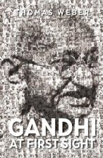 Gandhi at First Sight