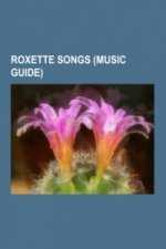 Roxette songs (Music Guide)