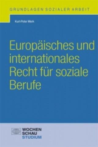 Europäisches und internationales Recht für soziale Berufe