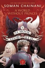 School for Good and Evil #2: A World Without Princes