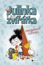 Julinka a její zvířátka Prázdninový zvěřinec