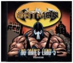 Batman - No Man's Land - Wahnsinn, 1 Audio-CD